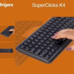 Fingers SUPER CLICKS K4